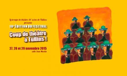 10ème Festival Coup de Théâtre à Tullins
