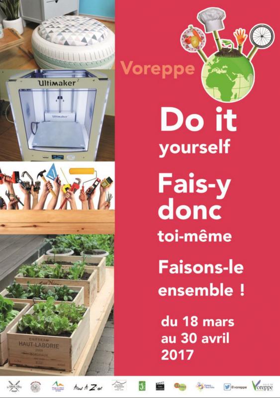 """""""Do it yourself, Fais-y toi-même"""" à Voreppe"""